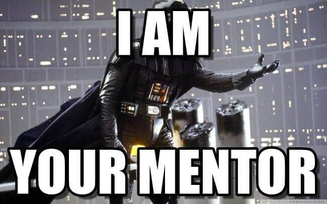 I am your mentor